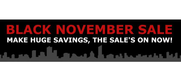 Welcome to our Black November and Cyber Monday Sales!