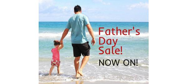 Celebrate dads, it's our Father's Day Sale, Now On!