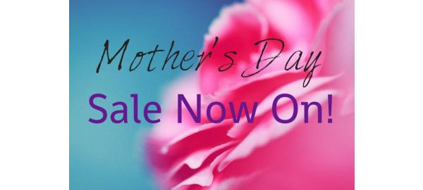 Mother's Day Sale - We're Celebrating Mums Everywhere!