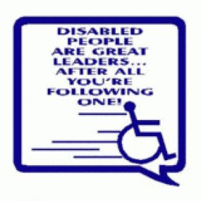 Disabled People Are Great Leaders - After All You're Following One - Car Sticker 23
