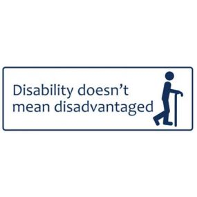 Disability doesn't mean disadvantaged (25x10cm)